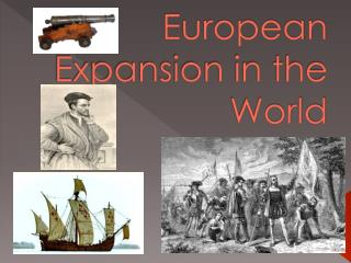 European Expansion in the World
