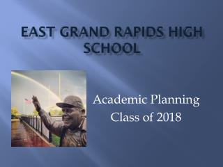 East Grand Rapids High School