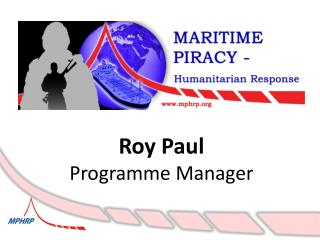 Roy Paul Programme Manager
