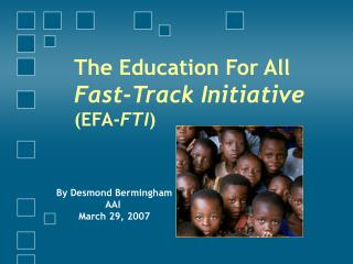 The Education For All Fast-Track Initiative