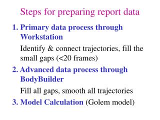 Steps for preparing report data