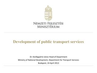 Development  of  public transport services