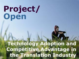 Technology Adoption and Competitive Advantage in the Translation Industry