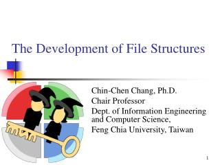The Development of File Structures