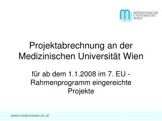 Projektabrechnung an der Medizinischen Universität Wien