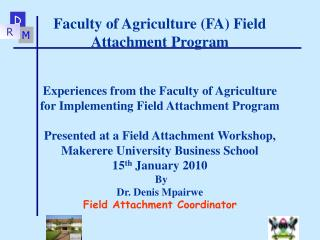 Faculty of Agriculture (FA) Field Attachment Program