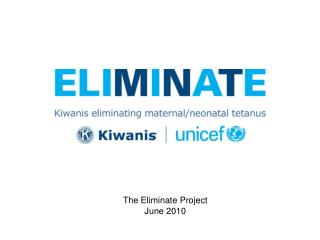 The Eliminate Project  June 2010