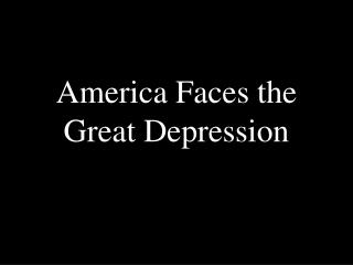 America Faces the Great Depression