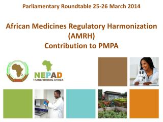 African Medicines Regulatory Harmonization (AMRH) Contribution to PMPA
