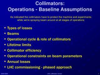 Collimators: Operations - Baseline Assumptions