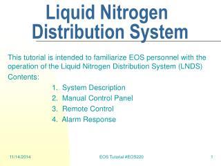 Liquid Nitrogen Distribution System