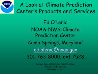 A Look at Climate Prediction Center's Products and Services