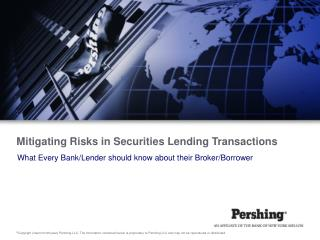 Mitigating Risks in Securities Lending Transactions
