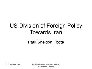 US Division of Foreign Policy Towards Iran