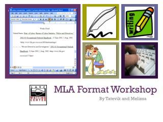 MLA Format Workshop