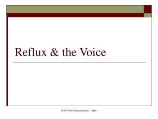 Reflux & the Voice