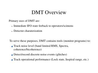 DMT Overview