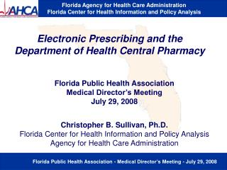 Electronic Prescribing and the Department of Health Central Pharmacy