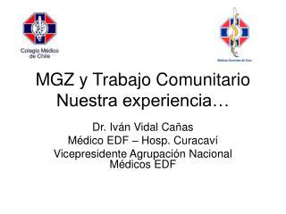 MGZ y Trabajo Comunitario Nuestra experiencia…