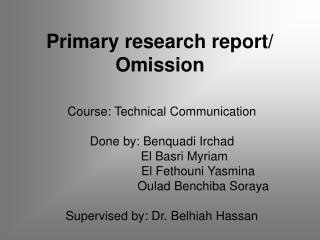 Primary research report/ Omission