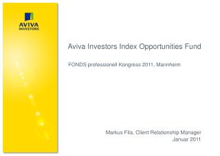 Aviva Investors Index Opportunities Fund   FONDS professionell Kongress 2011, Mannheim