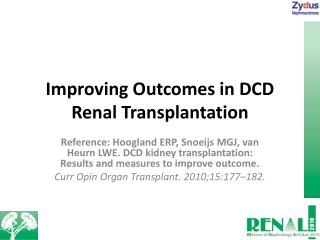 Improving Outcomes in DCD Renal Transplantation