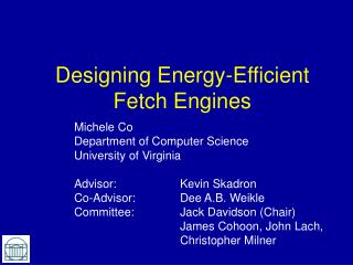 Designing Energy-Efficient Fetch Engines