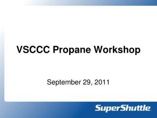 VSCCC Propane Workshop