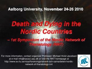 Death and Dying in the Nordic Countries – 1st Symposium of the Nordic Network of Thanatology (NNT)