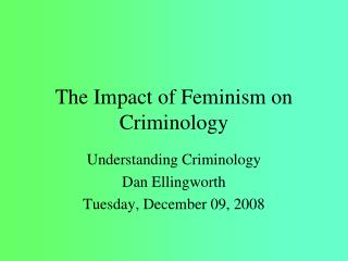 The Impact of Feminism on Criminology