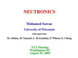 VLT Meeting Washington DC August 25, 2005