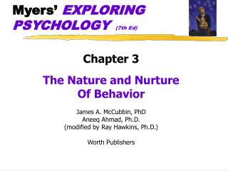 Myers�  EXPLORING PSYCHOLOGY  (7th Ed)