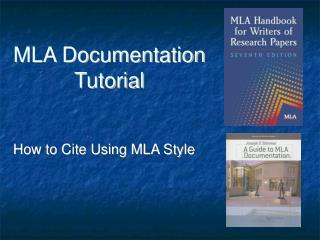 MLA Documentation Tutorial
