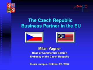 The Czech Republic   Business Partner in the EU