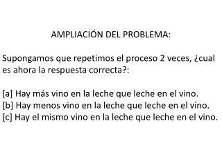 AMPLIACIÓN DEL PROBLEMA :