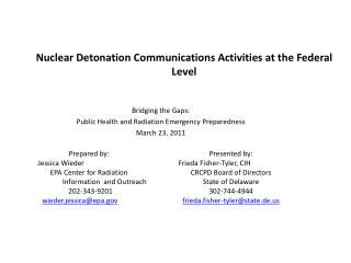 Nuclear Detonation Communications Activities at the Federal Level