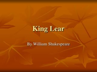 The element of universiality in william shakespeares king lear