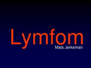 Lymfom