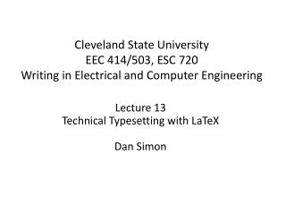 Cleveland State University EEC 414/503, ESC 720 Writing in Electrical and Computer Engineering