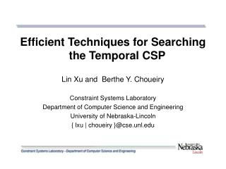 Efficient Techniques for Searching the Temporal CSP Lin Xu and  Berthe Y. Choueiry