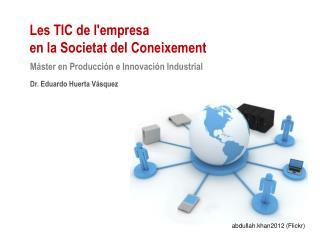 Les TIC de l'empresa  en la Societat del Coneixement