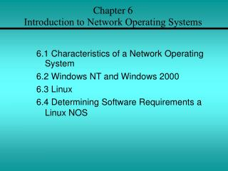 Chapter 6  Introduction to Network Operating Systems