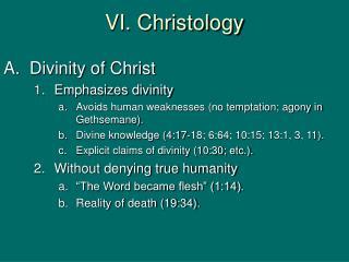 VI. Christology