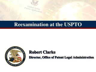 Reexamination at the USPTO
