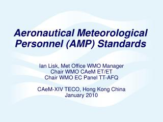 Aeronautical Meteorological Personnel (AMP) Standards