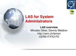 LAS for System Administrators