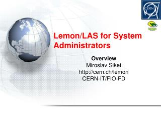 Lemon/LAS for System Administrators