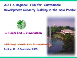AIT: A Regional  Hub for  Sustainable  Development Capacity Building in the Asia Pacific