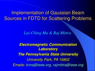 Implementation of Gaussian Beam Sources in FDTD for Scattering Problems