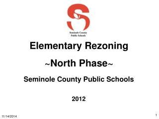 Elementary Rezoning ~North Phase~